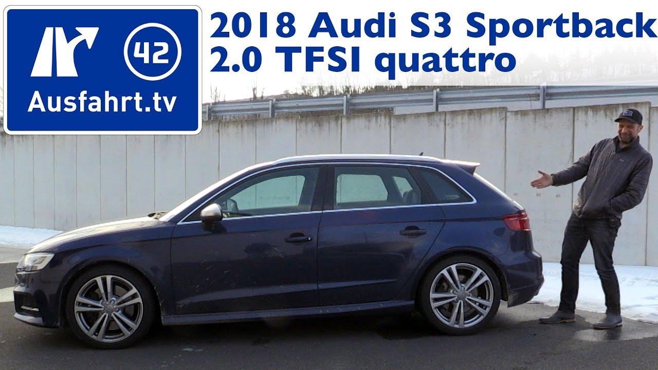 f938b7d8b6 2018 Audi S3 Sportback 2.0 TFSI quattro S tronic - Kaufberatung ...