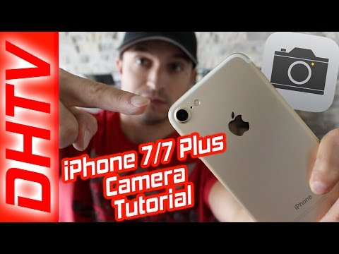 How To Use The IPhone 7 & 7 Plus Camera Tutorial - Full Tutorial, Tips & Settings