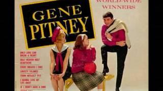 Gene Pitney........I  Didn