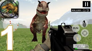 DINO HUNTER : DEADLY DINOSAUR HUNTING 2019 - Walkthrough Gameplay Part 1 (Android Games)