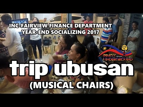 Trip Ubusan (Musical Chairs) - INC Fairview Finance Department Yearend Socializing 2017
