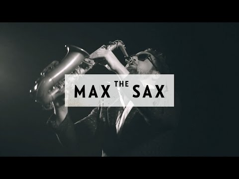 MAX THE SAX - OFFICIAL TRAILER