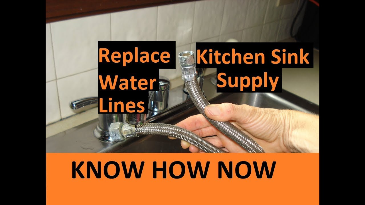replace kitchen sink water supply lines