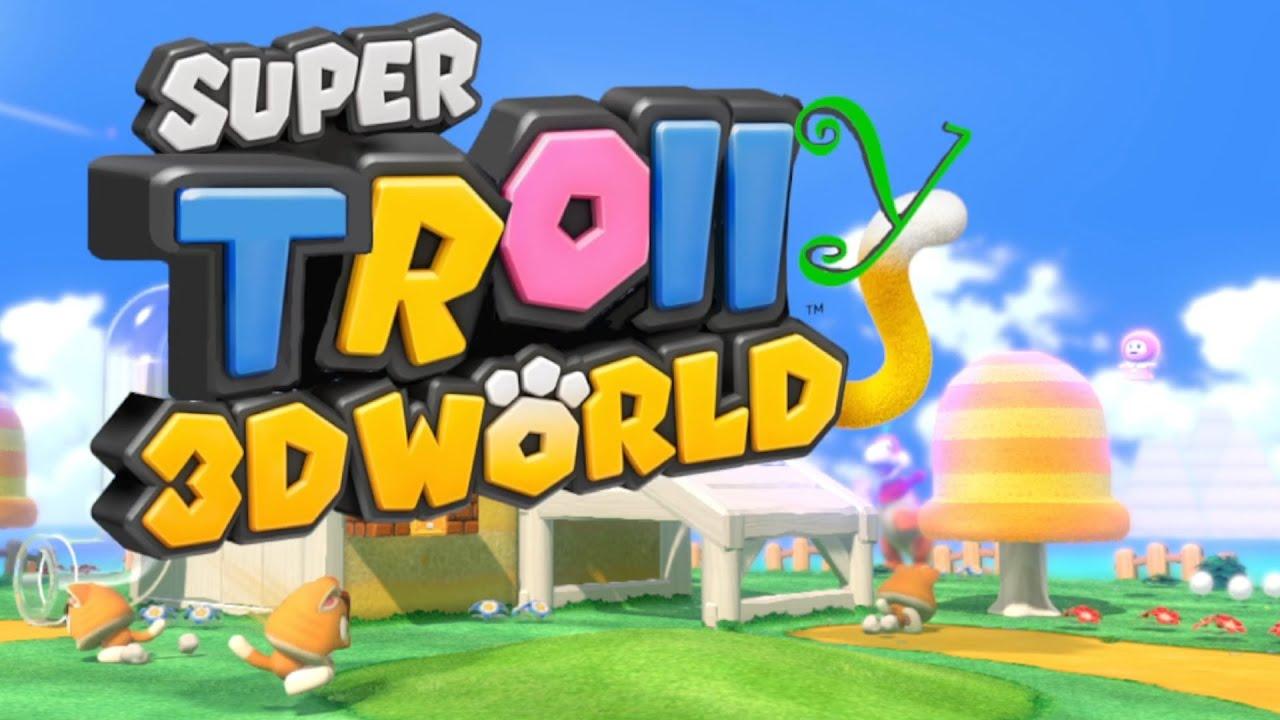"""Super Troll Hill"" - Mario's FUNNIEST Troll Level YET!! [funny Super Mario 3D World t"