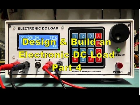 Scullcom Hobby Electronics #48 - Electronic DC Load Part 4