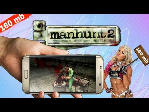 Download Manhunt 2 Game In Android Only 160 MB