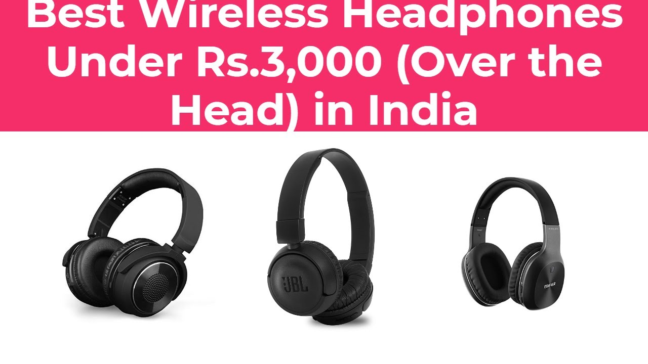 Best Wireless Headphones Under Rs 3 000 Over The Head In India 2020 Youtube