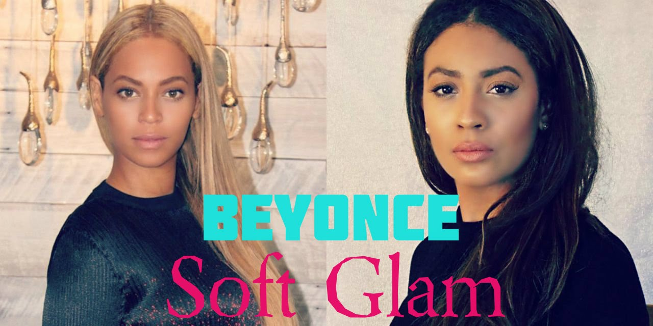 Soft Glam Natural Beyonce Inspired Makeup Tutorial 2017