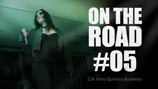 ANFEAR - ON THE ROAD - Nitro Química Brasileira #05