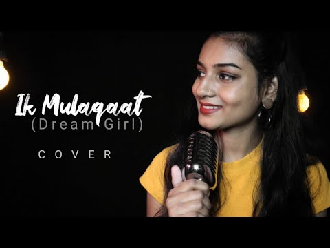 Download Lagu  Ik Mulaqaat Dream girl cover by Kajal Sharma | Meet bros ft. Altamash F & Palak M Mp3 Free