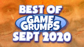 Best of September 2020 - Game Grumps Compilations