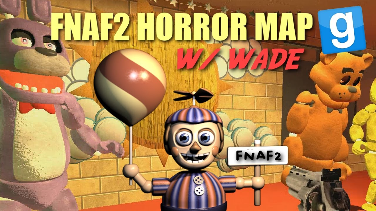 Five Nights At Freddy's 2 GMod Horror Map w/ Wade