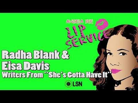 Download Youtube: Angela Yee's Lip Service: Radha Blank & Eisa Davis From