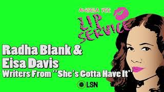 connectYoutube - Angela Yee's Lip Service: Radha Blank & Eisa Davis From