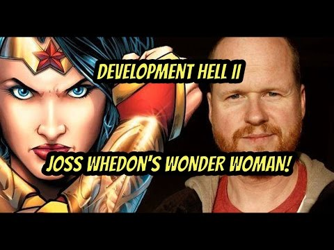 Development Hell II: Joss Whedon's WONDER WOMAN!