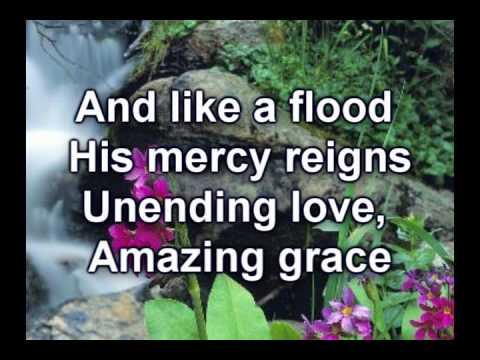 Amazing Grace My Chains are Gone  Chris Tomlin Worship  wlyrics