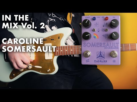 Caroline Guitar Company Somersault || In The Mix Vol. 2
