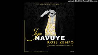 Iyo Navuye by ROSS KEMPO (Prod. by Legalize beats)