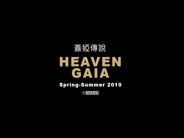 HEAVEN GAIA 2019 / 蓋婭傳說  - spring/summer 2019 Paris | DNMAG