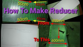 Tips How To make Reducer  800m…