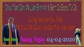 Benny Truong.Truc Tiep.Sáng ngày  04-04-2020