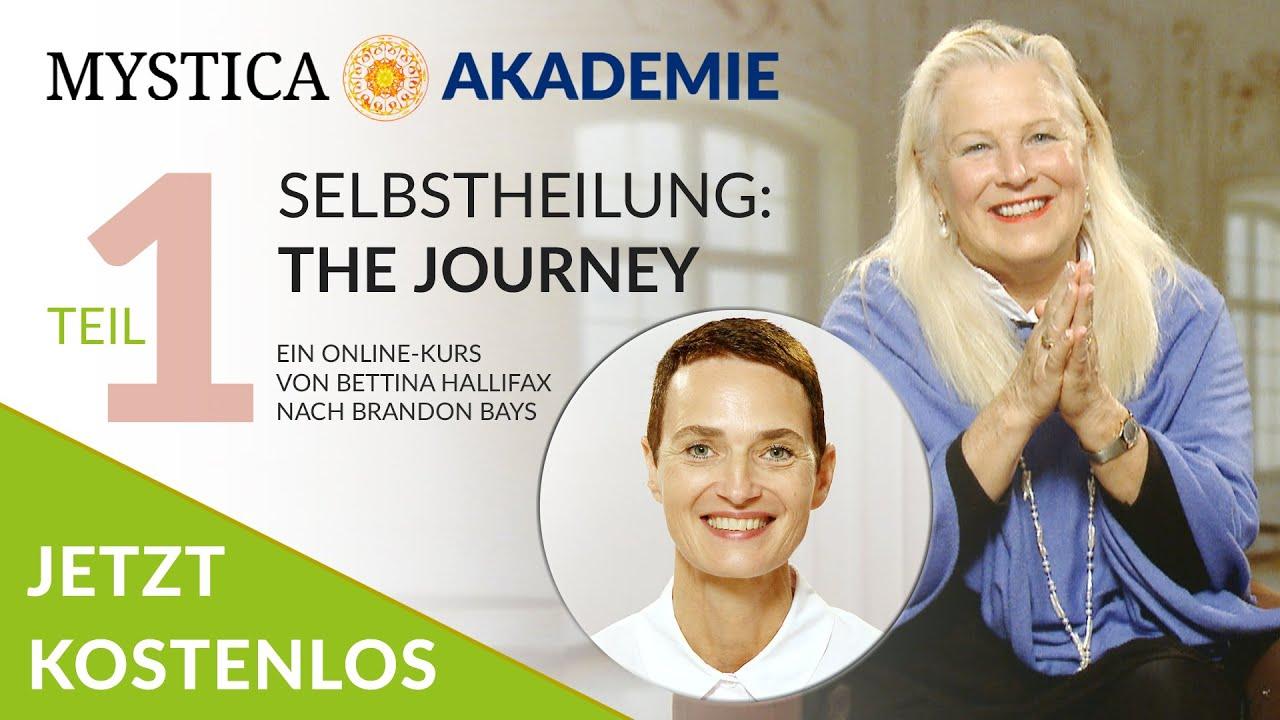 Download KOSTENLOS! Selbstheilung - THE JOURNEY (Online-Kurs von Brandon Bays & Bettina Hallifax)