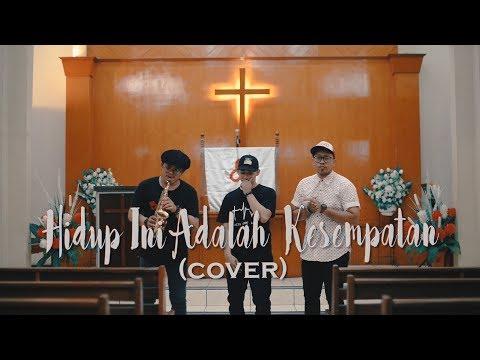 Hidup Ini Adalah Kesempatan (Rap Cover ) -  Erdi Setio & Mr Ginting