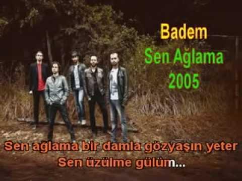 Badem - Sen Aglama