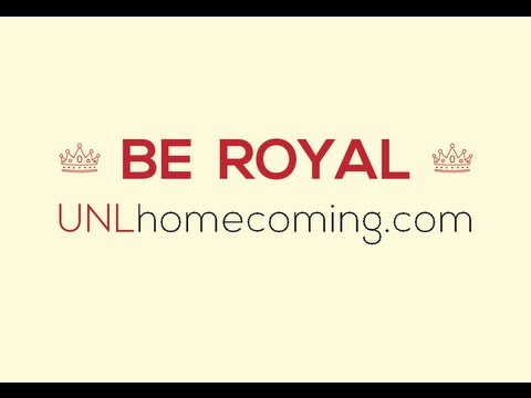 BE ROYAL - Apply for UNL Homecoming Royalty