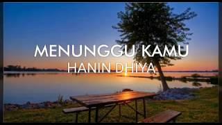 Download lagu Menunggu Kamu - Anji (cover) by Hanin Dhiya