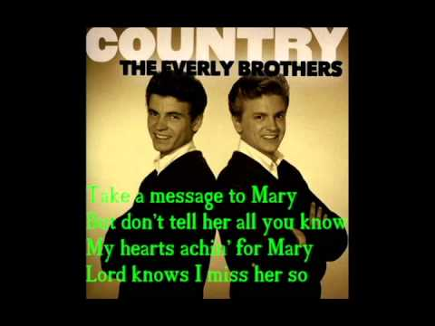 Everly Brothers-Take a message to Mary Official Lyrics