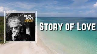 Bon Jovi - Story Of Love (Lyrics)