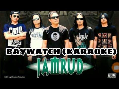 Jamrud - Baywatch (Karaoke)