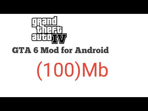 (100)Mb How To Download GTA 6 For Android Mod