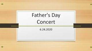 Fathers Day Concert 6 24 2020