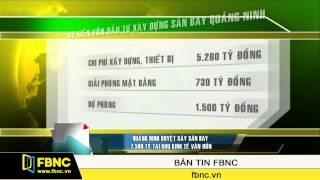 FBNC - Quảng Ninh duyệt xây sân bay 7.500 tỷ tại khu kinh tế Vân Đồn