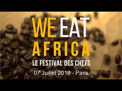 We Eat Africa Festival - 07 Juillet 2018 - Paris
