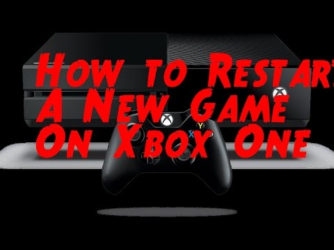 How to Restart a New Game on Xbox One