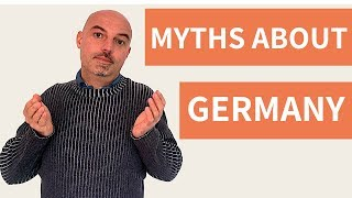 MYTHS About GERMANY: Popular Misconceptions Which Are NOT True!