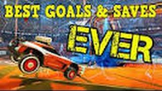 ROCKET LEAGUE  Best Goals, Saves & Fails