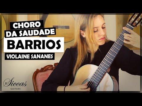 Violaine Sananes plays Choro da Saudade by Agustín Barrios Mangoré on a 2019 Roy Fankhänel