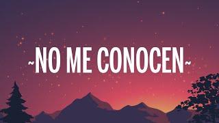 BANDIDO, Duki & Rei -  No Me Conocen Remix (Letra/Lyrics) feat. Tiago PZK