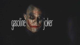 ▶The Joker|Gasoline