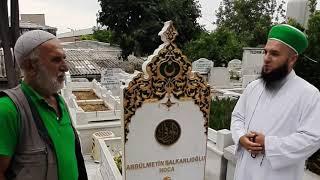 Abdulmetin Balkanlıoğlu Hocamız Vefat Etmeden 2 Saat Önce Mezarını Hazırlatmış