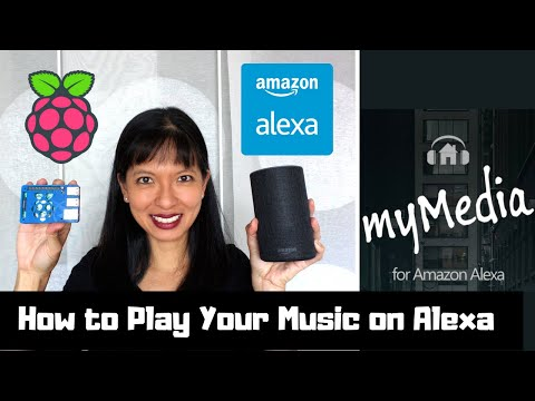 How To Play Your MP3 Music On Alexa With My Media For Alexa
