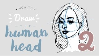 HOW TO draw a face/head || PART 2