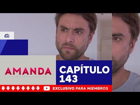 Amanda - ¡El culpable serás tú! / Capítulo 143