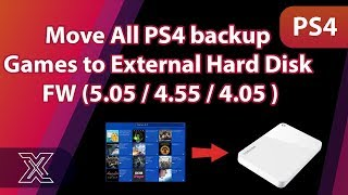 Move All ps4 backup games to External Hard Disk (5.05 / 4.55 / 4.05 )