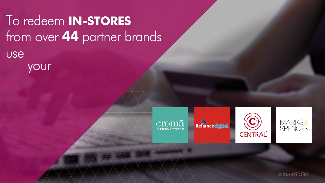 Axis eDGE Rewards: In-store shopping with your points