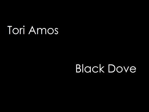 Tori Amos - Black Dove (lyrics)